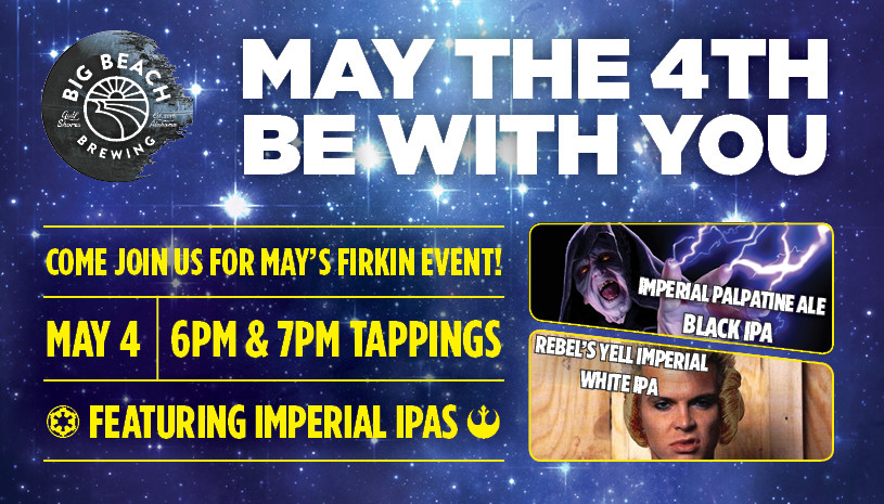 May the Fourth Be With You Imperial IPA Firkin Tapping