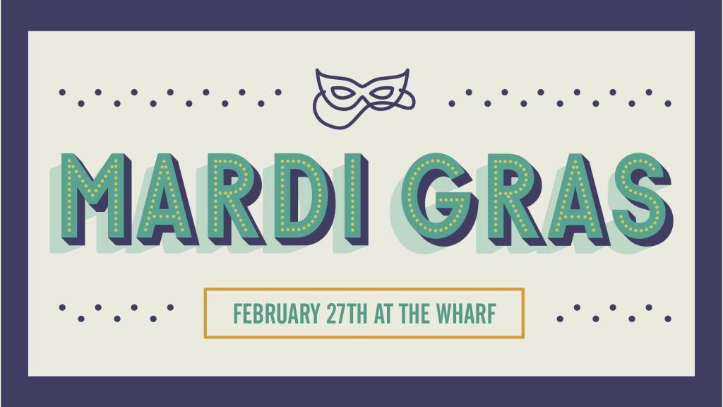 Mardi Gras Parades at The Wharf