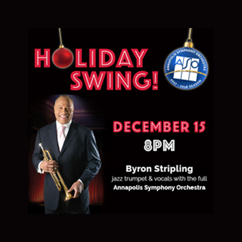 Holiday Swing! with Byron Stripling, Jazz Trumpet