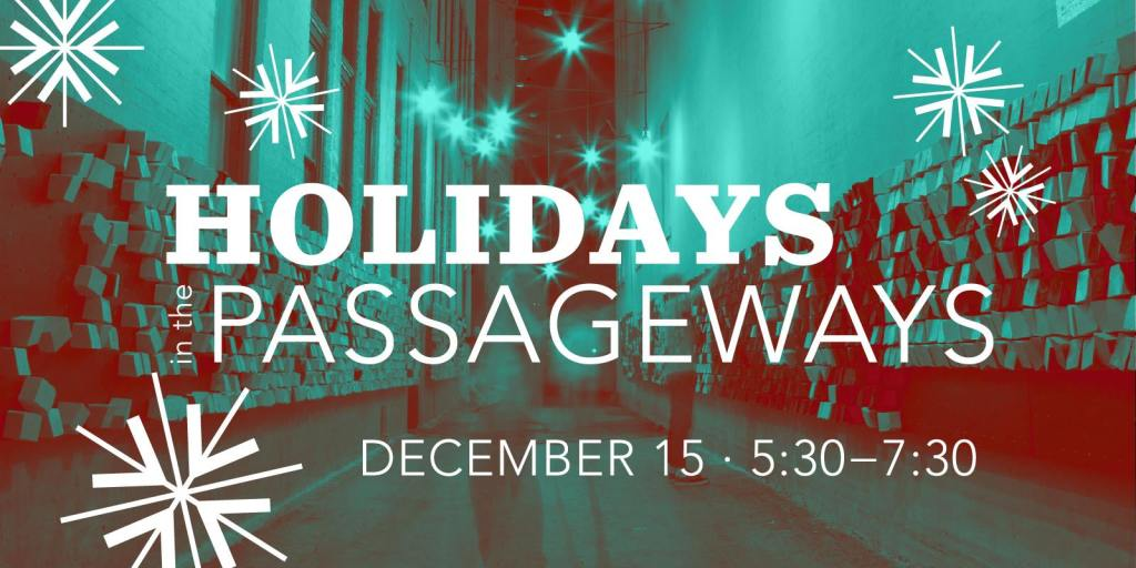 Holidays in the Passageways