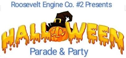 Halloween Parade & Party Hosted by Roosevelt Engine Co. #2