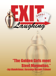 "County Players Presents ""Exit Laughing"""