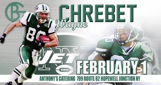 BG Entertainment Presents NY Jets Superstar Wide Receiver Wayne Chrebet at Anthony