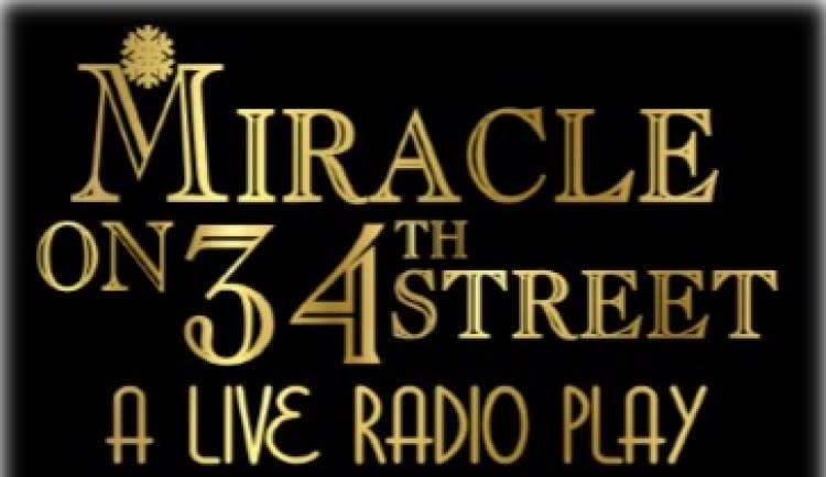 "Clove Creek Dinner Theatre - ""Miracle on 34th Street Radio Play"""