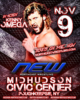 Northeast Wrestling with Kenny Omega at the Mid-Hudson Civic Center!