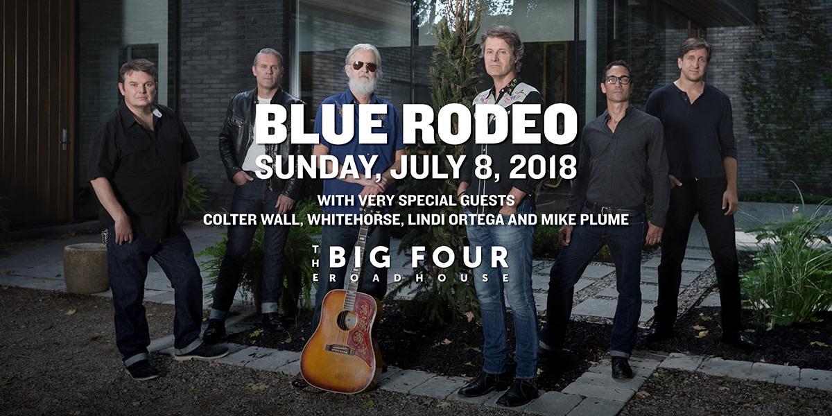 Blue Rodeo, Colter Wall, Whitehorse, Lindi Ortega & Mike Plume