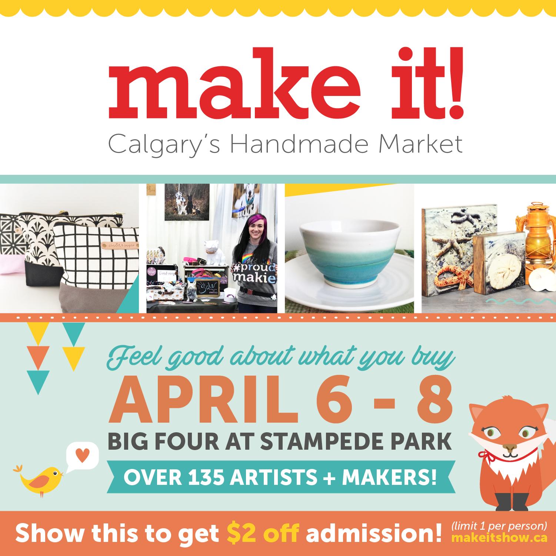 Make It Calgary's Handmade Revolution