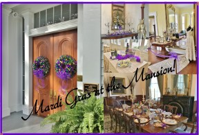 Mardi Gras at the Mansion