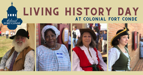 Living History Day at Colonial Fort Condé