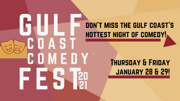 Gulf Coast Comedy Fest - Stand Up Comedy