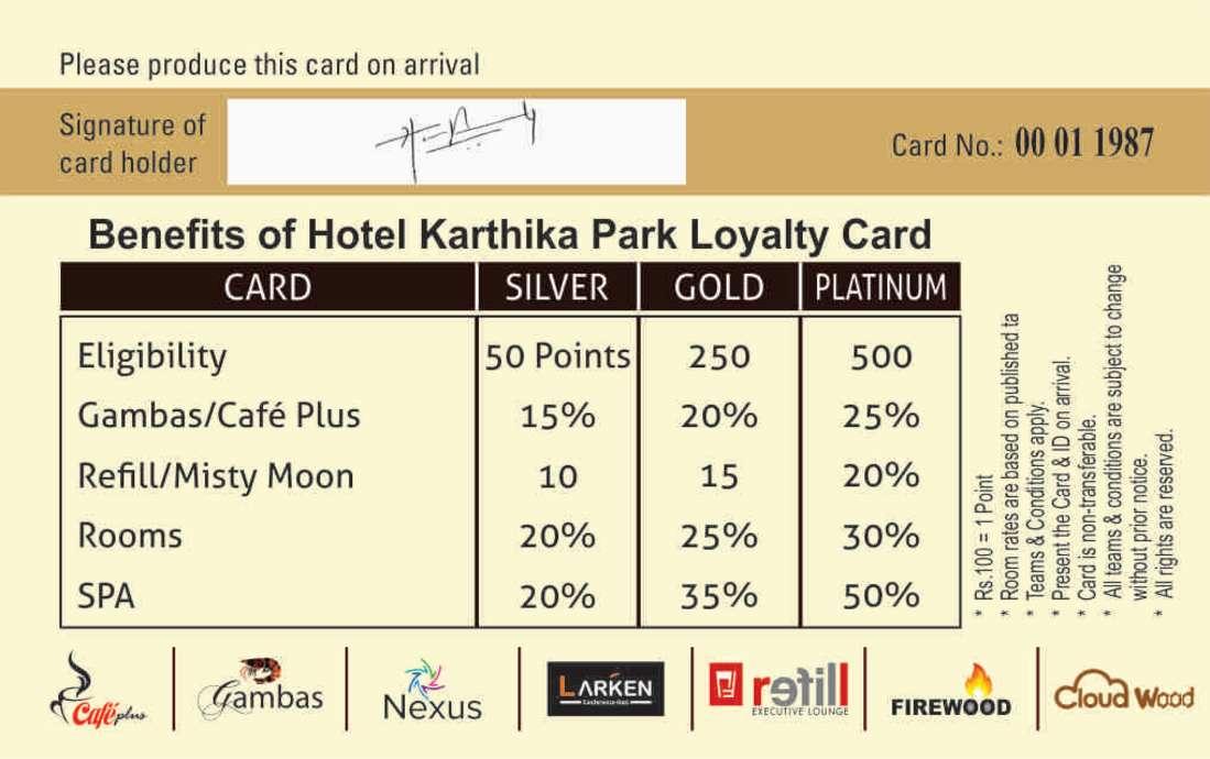 Loyalty Card at Karthika park 1