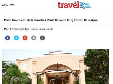 Pride Group of Hotels launches Pride Kadamb Kunj Resort Bharatpur Travel News Digest 7-12-2019