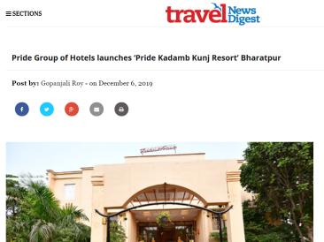 Pride Group of Hotels launches Pride Kadamb Kunj Resort Bharatpur Travel News Digest 7-12-2019