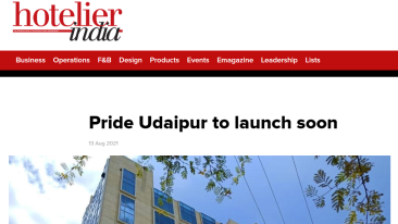 Hotelier India Pride Udaipur to Launch Soon