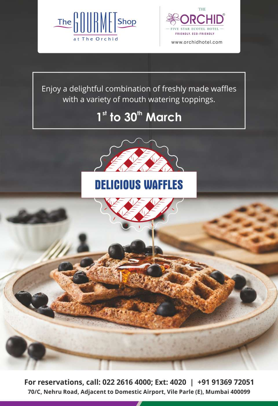 The Orchid Hotel Mumbai Vile Parle Waffle Promotion