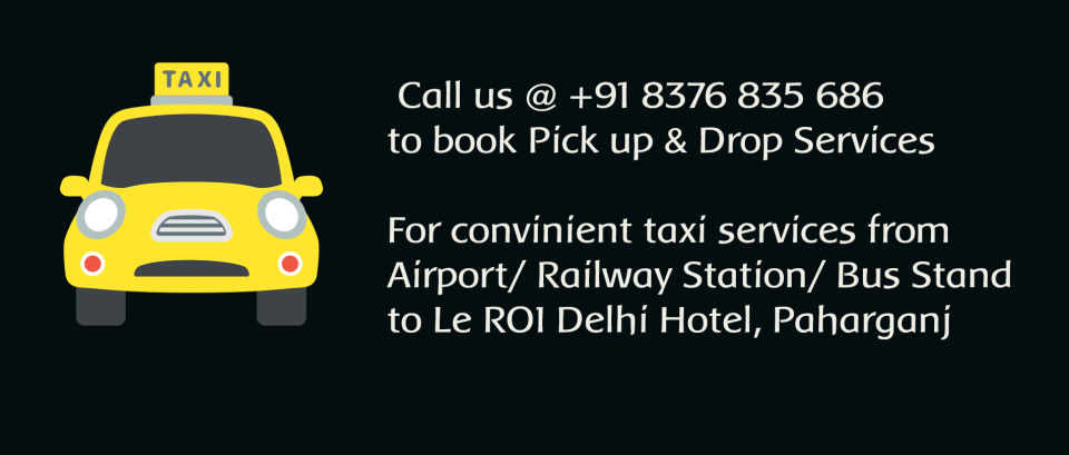 Le ROI Delhi Hotel, Paharganj Delhi Tax