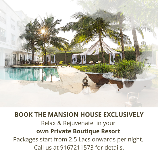 The Exclusive MansionLuxury stay personalized for you and your loved ones at The Mansion House. Enjoy exclusivity with safe sanitized stay close to nature.Rejuvenate Relax in your private Mansion. Packages start f 1