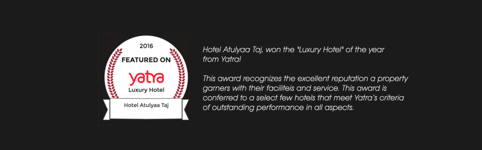Hotel Atulyaa Taj, Agra Agra Atulya Taj Yatra Award
