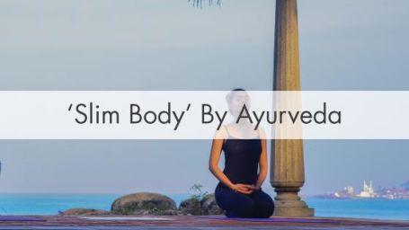Slim Body by AyurvedA