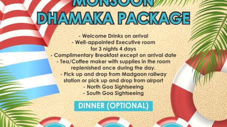 Monsoon Dhamaka Package