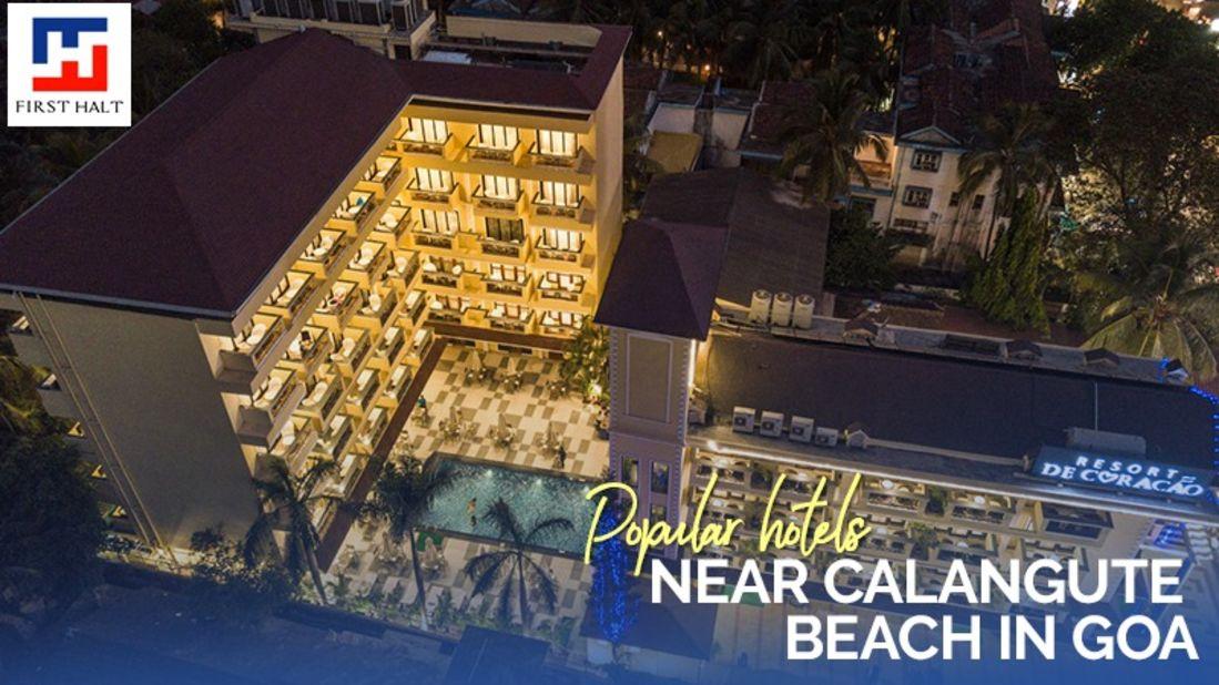 Popular hotels near calangute beach in Goa