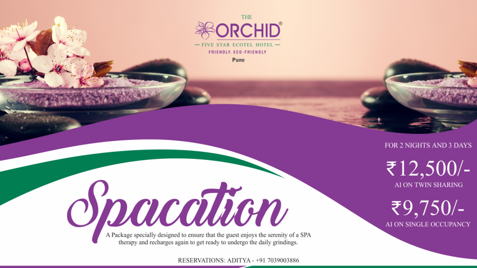 Spacation, The Orchid Hotel Pune, Hotel Offers In Pune