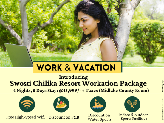 Workation Package - Swosti Chilika Resort