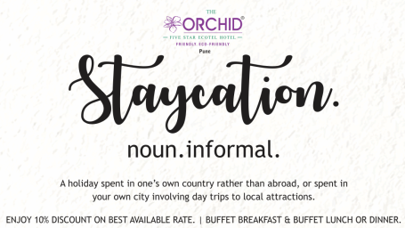 Staycation at Orchid Hotel Pune