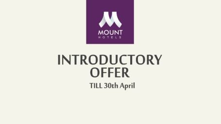 Introductory Offer at Mount Hotels