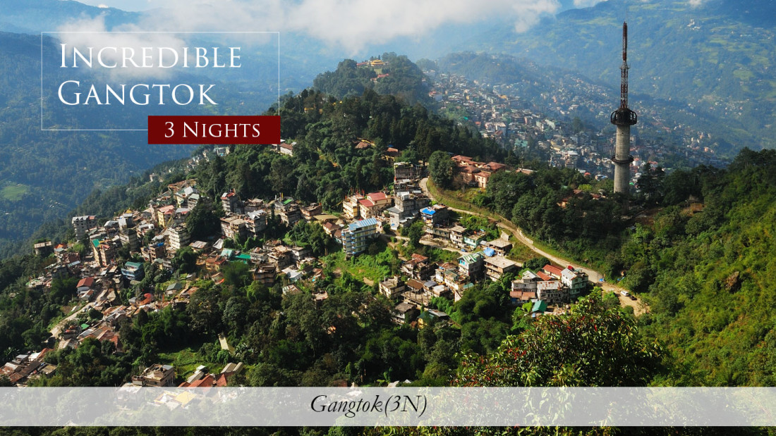 Incredible-Gangtok