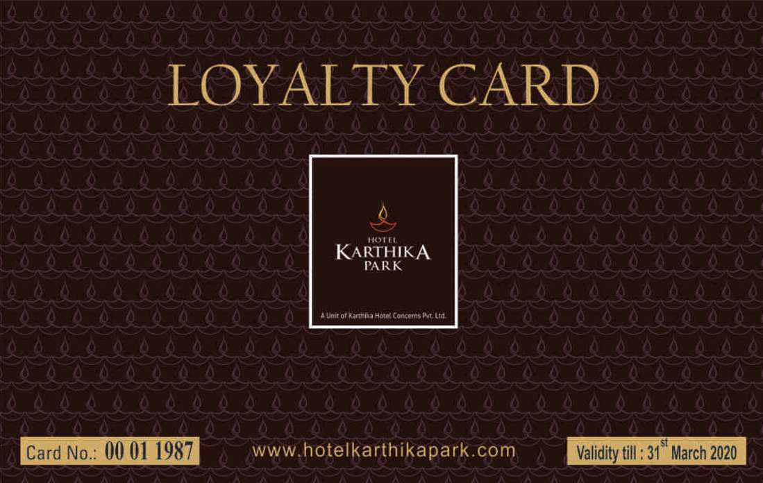 Loyalty Card at Karthika park 2