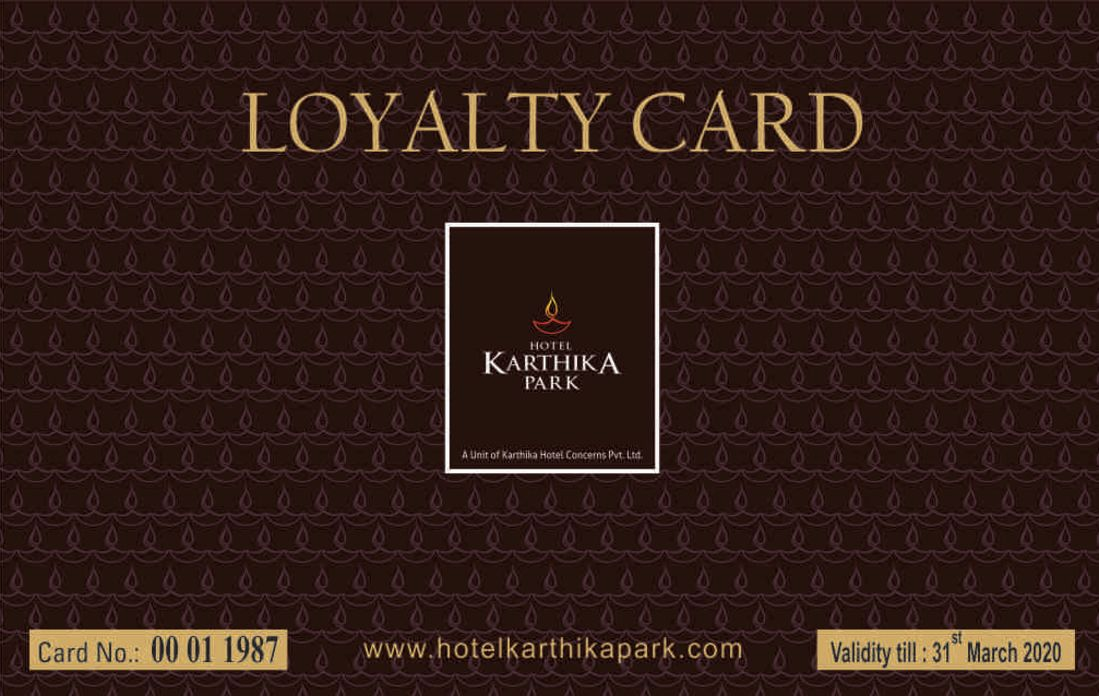 Loyalty Card at Karthika park 2