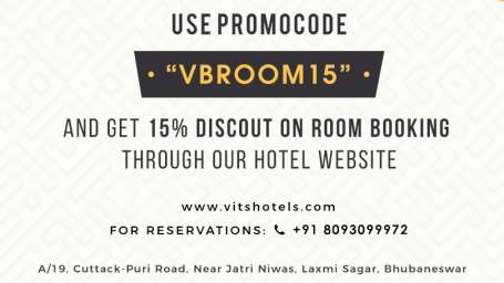 Use VBROOM15 and get 15 Discount at VITS Bhubaneswar Hotel