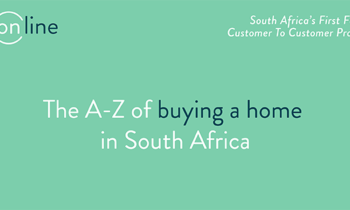 The A - Z of buying a home in South Africa