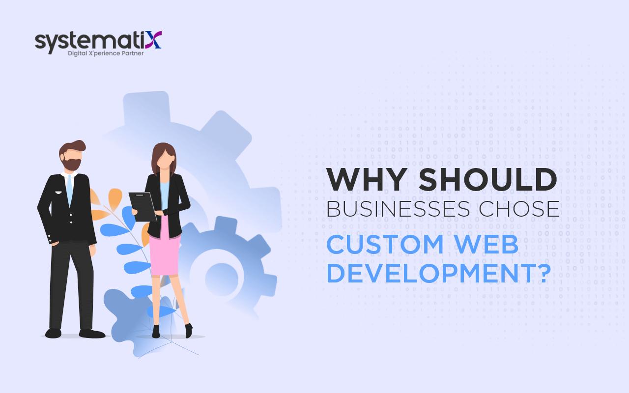 businesses-choose-custom-web-development