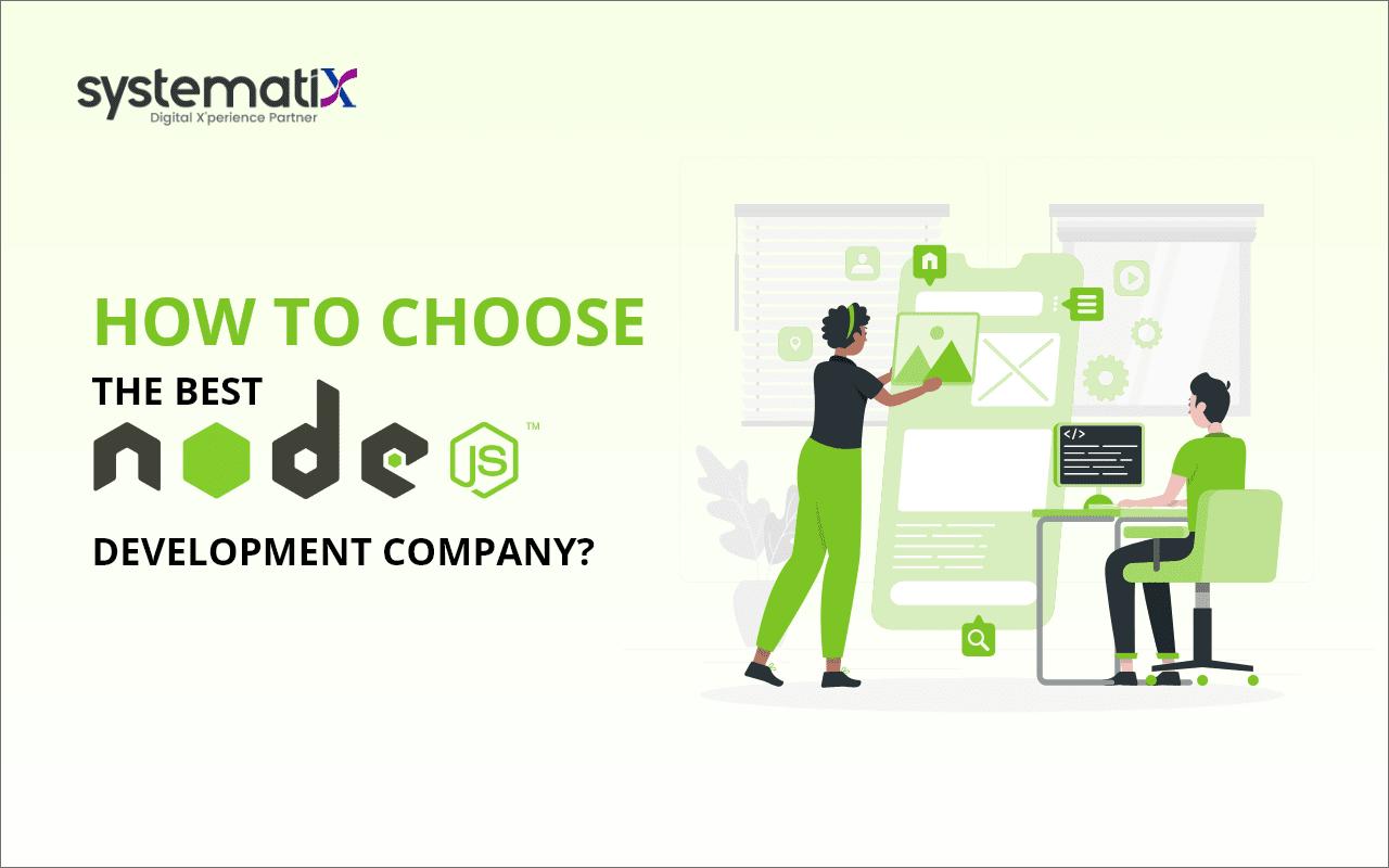How to Choose the Best Node.js Development Company?
