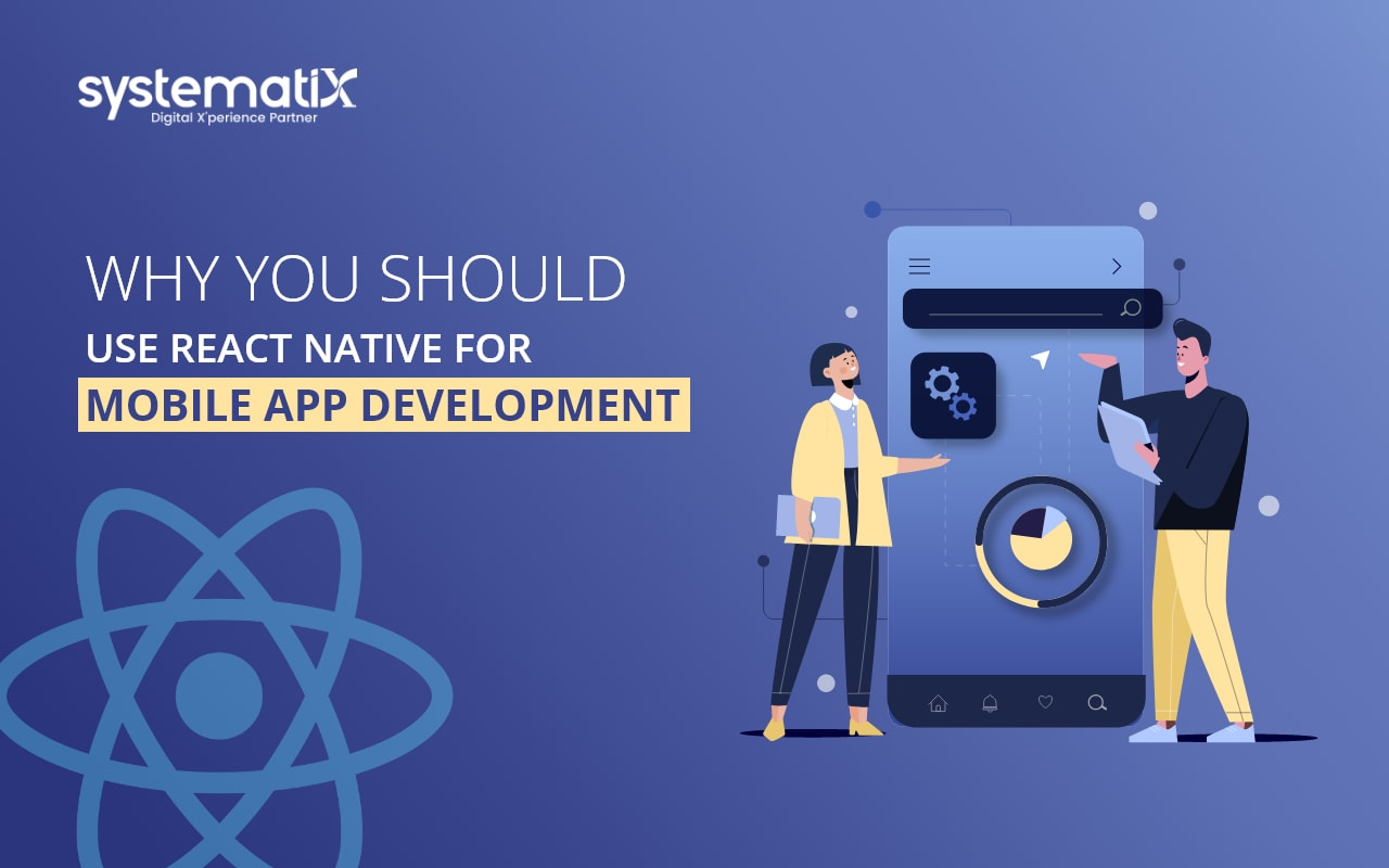 Why You Should Use React Native for Mobile App Development?