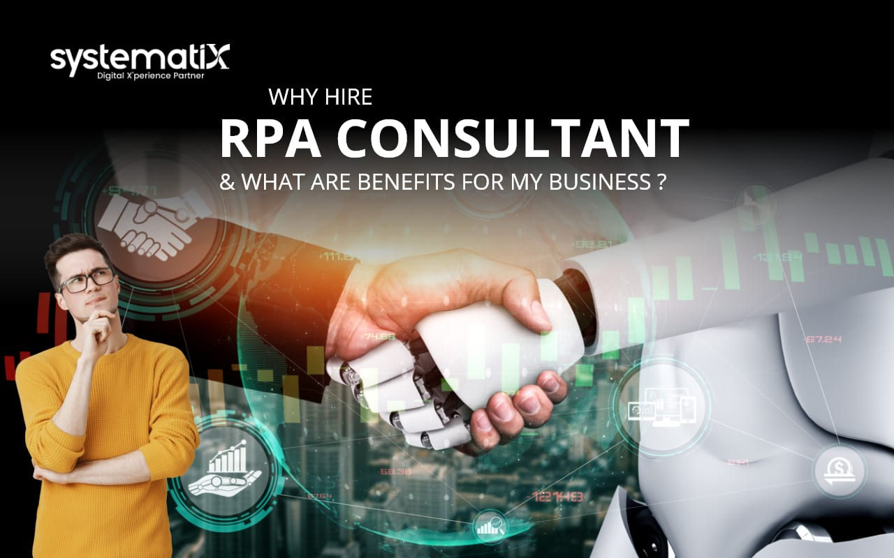 Top Reasons to Hire RPA Consultants for Your Business