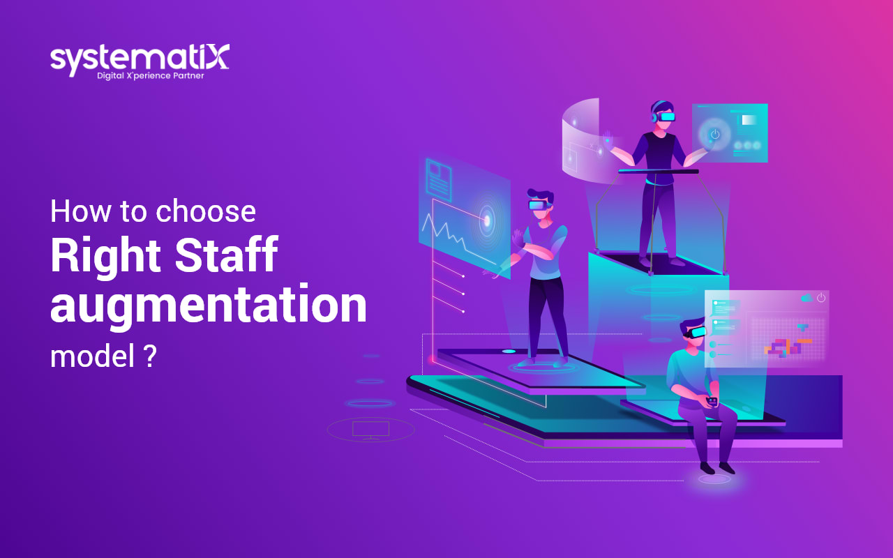 How to choose the right staff augmentation model?