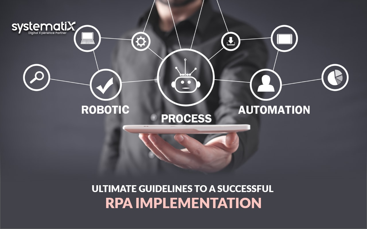 Ultimate guidelines to a successful RPA implementation