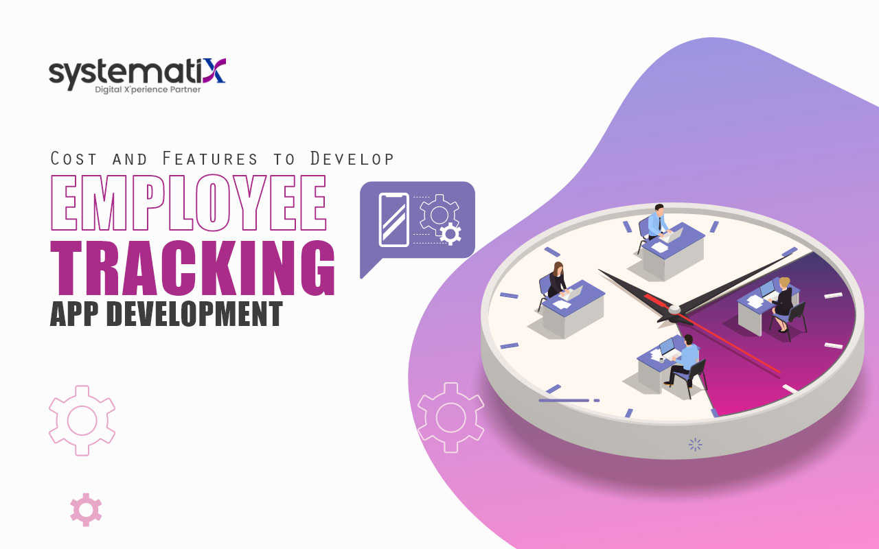 Cost and Features To Develop Employee Tracking App Development