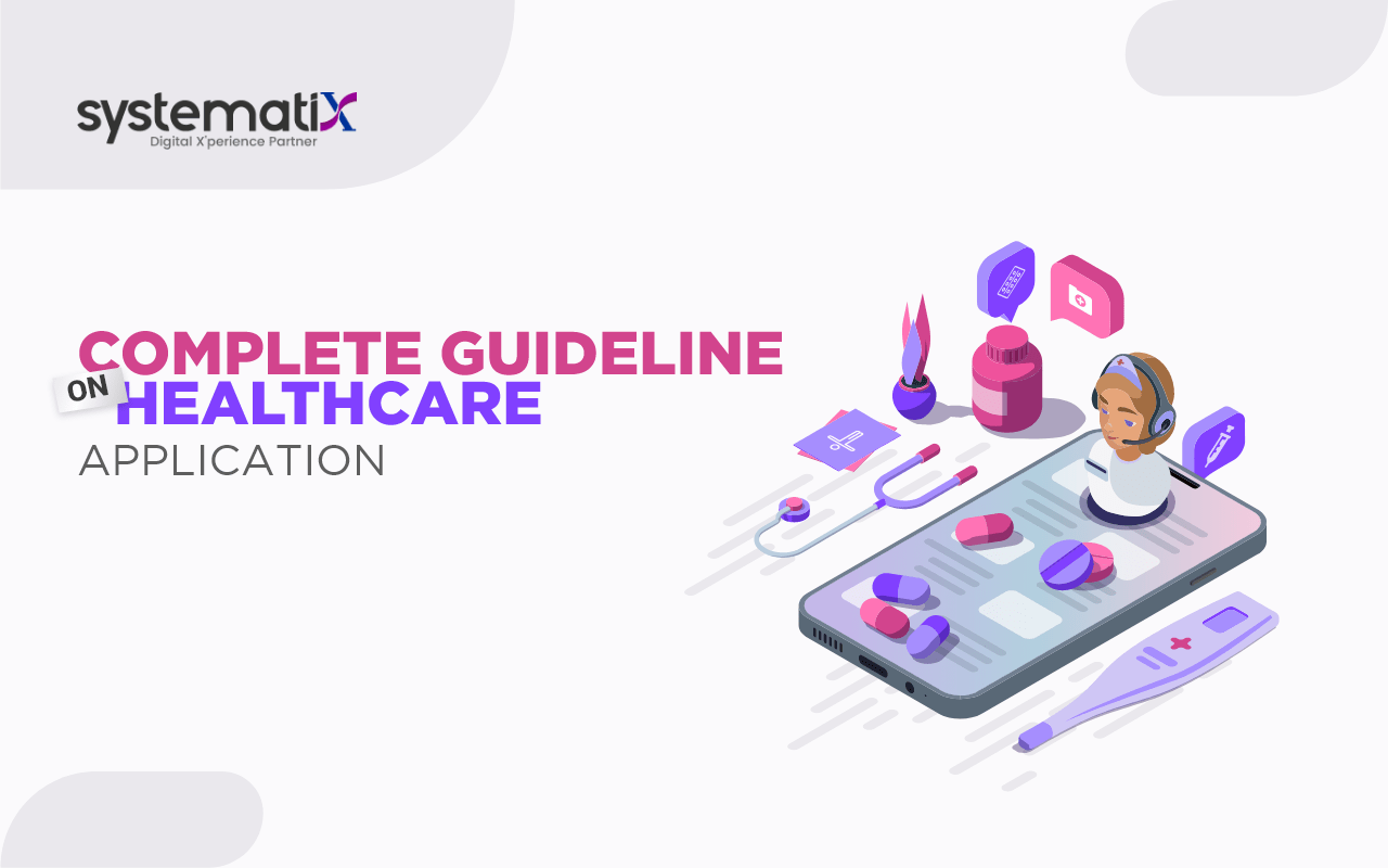 Complete Guideline on Healthcare Application