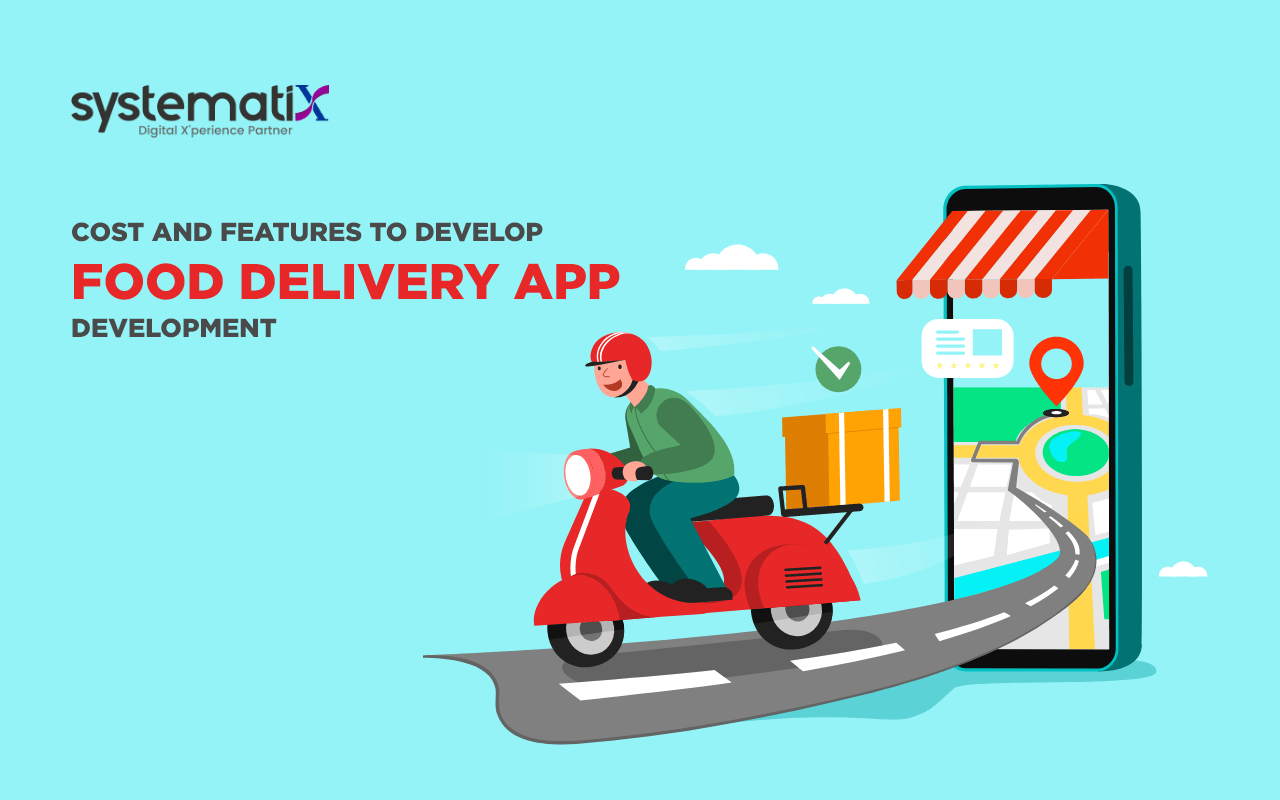 Cost and Features to Develop Food Delivery App Development