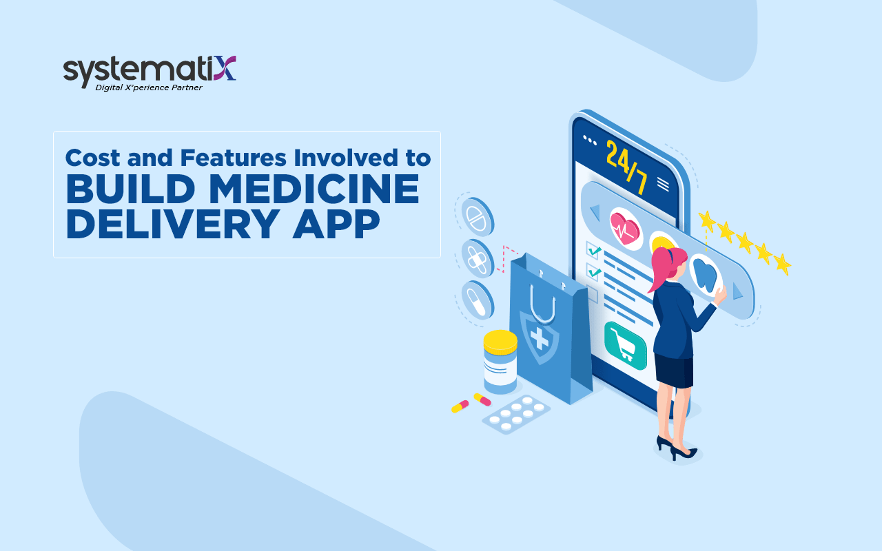 Cost and Features Involved to Build Medicine Delivery App