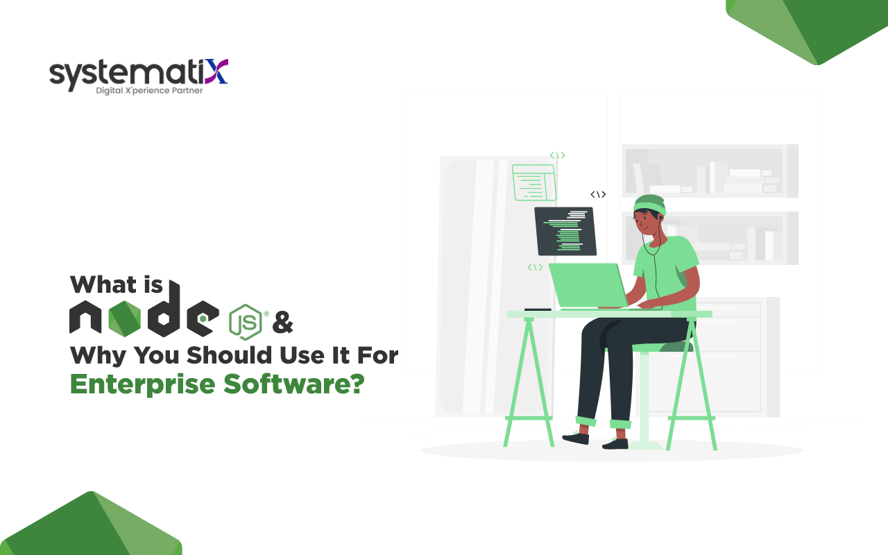 What is Node.js and Why You Should Use It For Enterprise Software