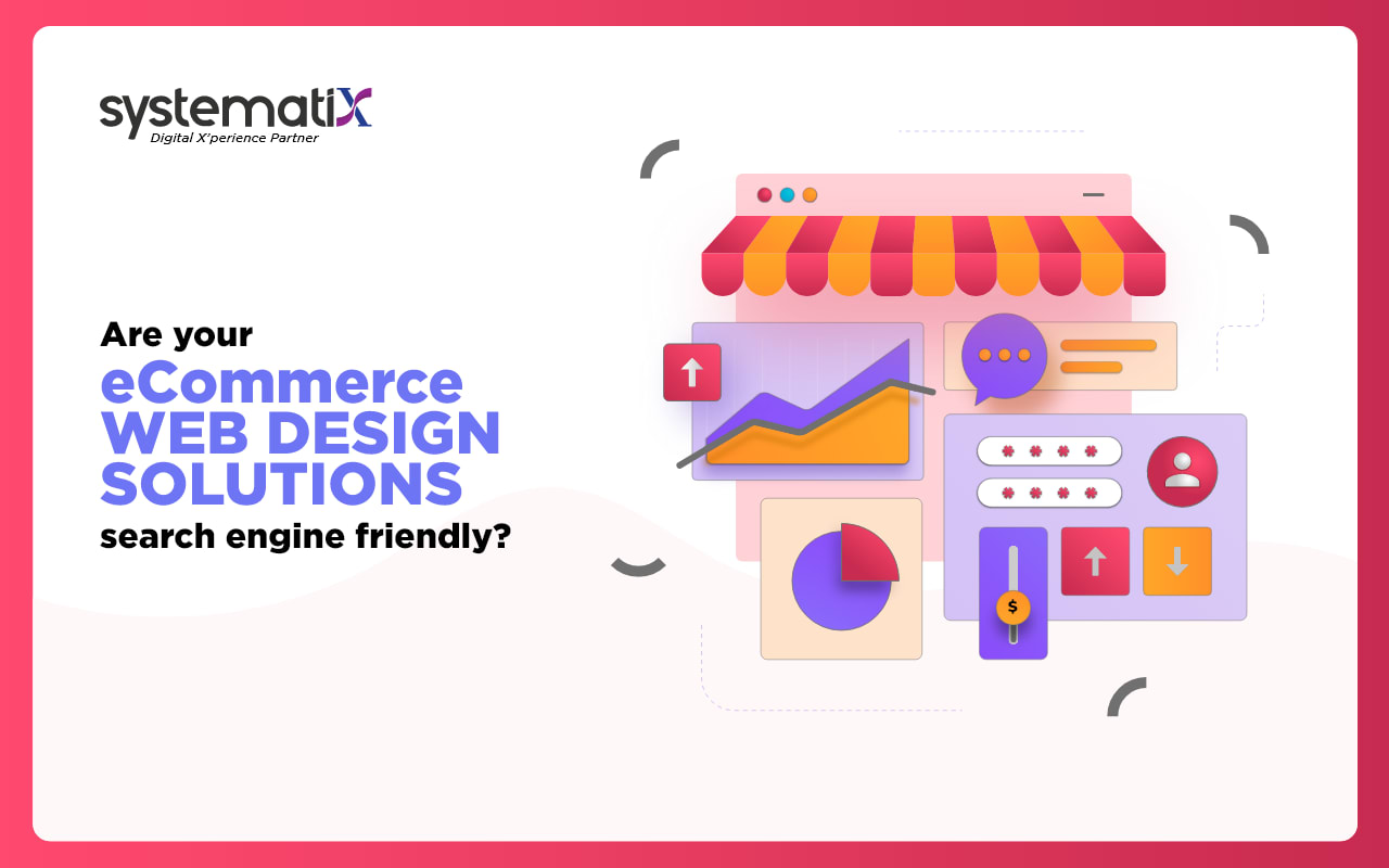 Are Your eCommerce Web Design Solutions Search Engine Friendly?