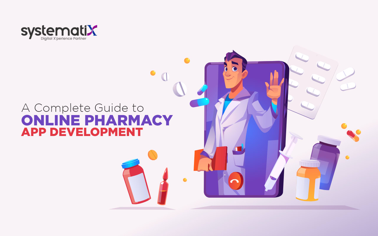 A Complete Guide to Online Pharmacy App Development
