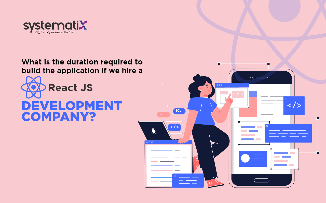 What is the duration required to build the application if we hire a React JS Development Company?