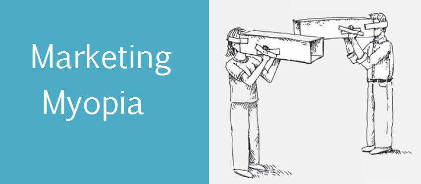 Overcome Marketing Myopia