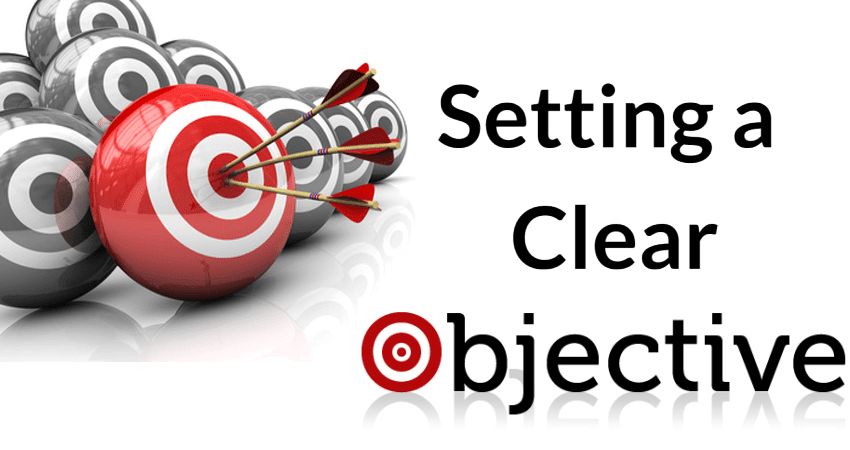 Setting a Clear Objective
